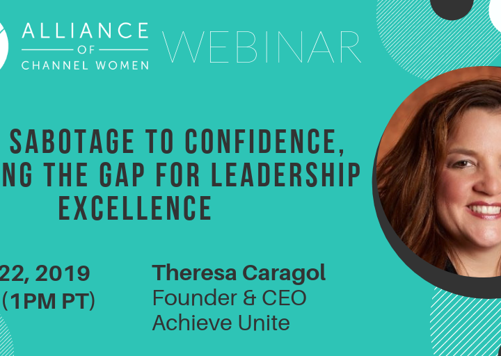 From Sabotage to Confidence, Bridging the Gap for Leadership Excellence – August 22nd Webinar