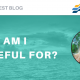 What Am I Grateful For Blog Banner
