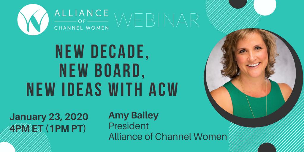 New Decade, New Board, New Ideas with ACW – January 23 Webinar
