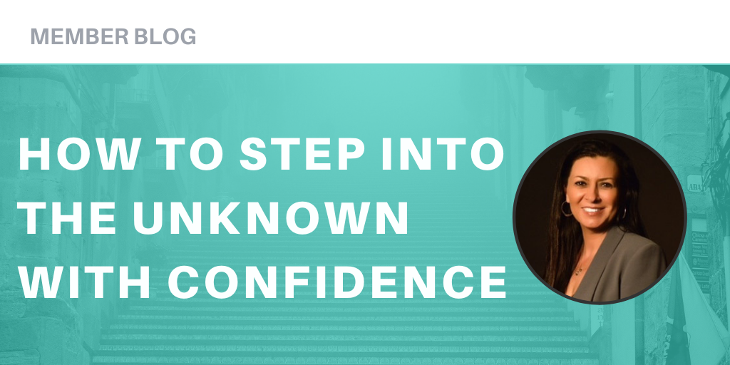 You Can Do This! How to Step into the Unknown with Confidence