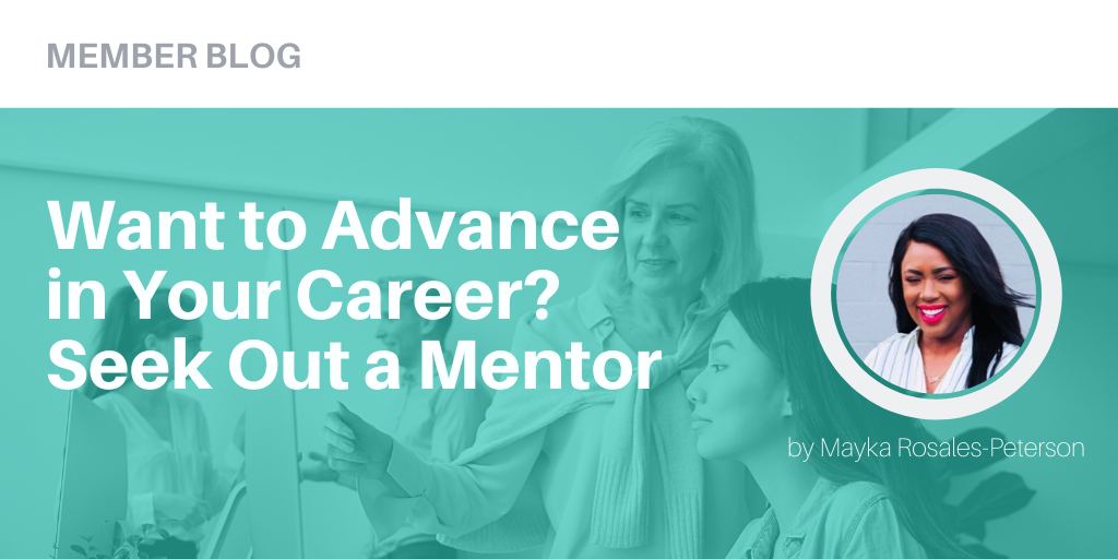 Want to Advance in Your Career? Seek Out a Mentor