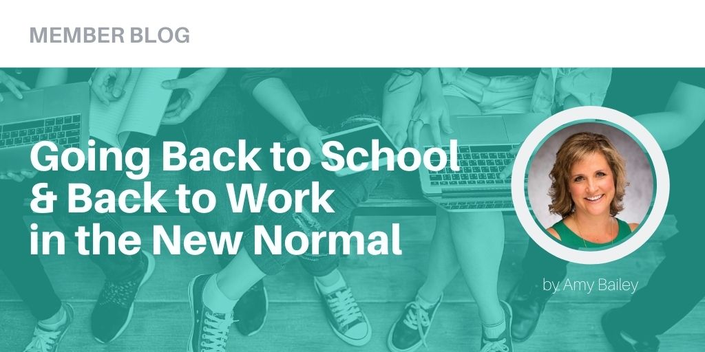 Amy Bailey Telarus Going Back to School & Going Back to Work in the New Normal