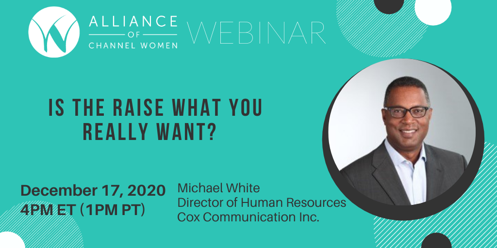 Is the Raise What You Really Want? Dec. 17, 2020 Webinar