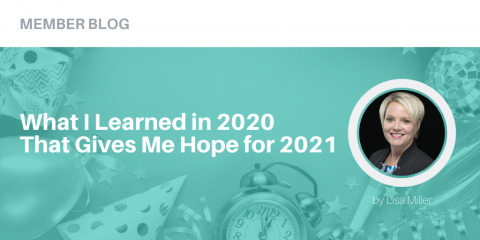 What I Learned in 2020 That Gives Me Hope for 2021