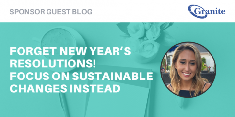 Forget New Year's Resolutions! Focus on Sustainable Changes Instead
