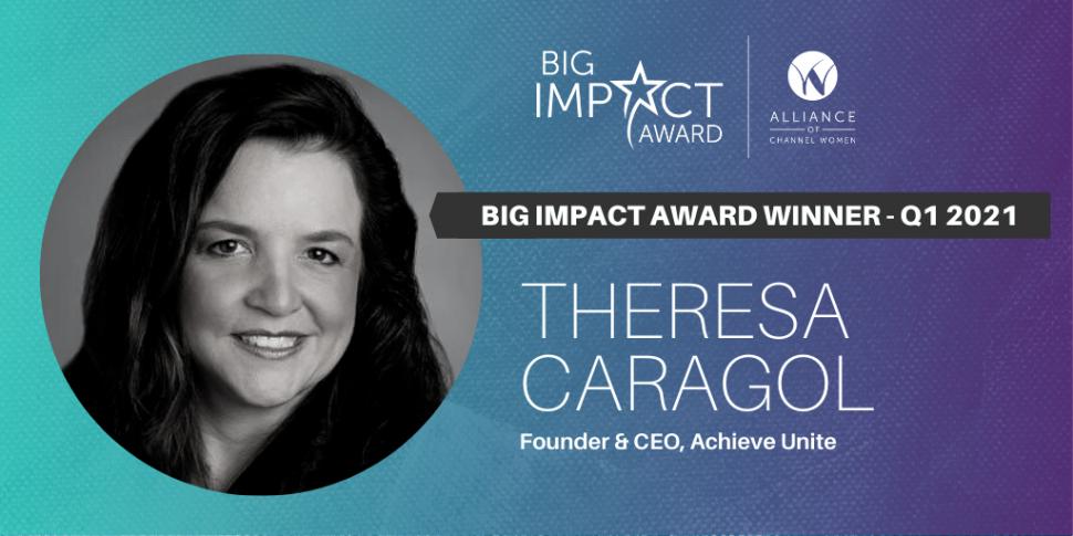 Big Impact Award Winner Theresa Caragol