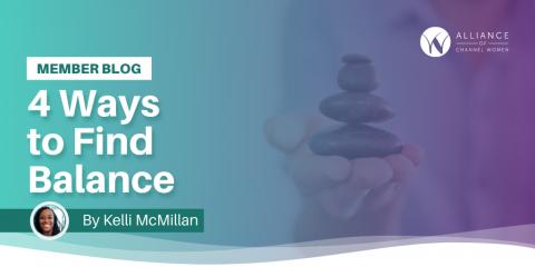 Kelli McMillan 4 Ways to Find Balance