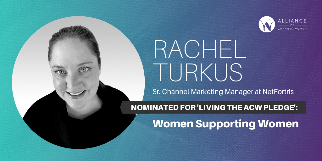 How Rachel Turkus is Living the ACW Pledge: Women Supporting Women