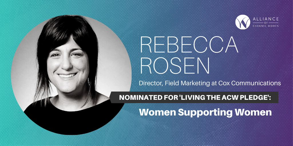 Rebecca Rosen is Living the ACW Pledge