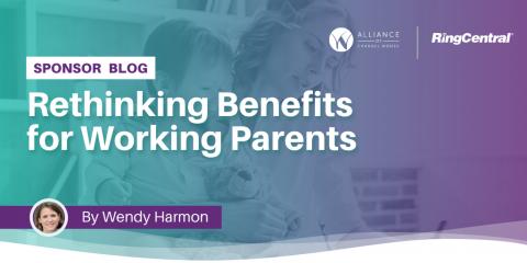 Rethinking Benefits of Working Parents