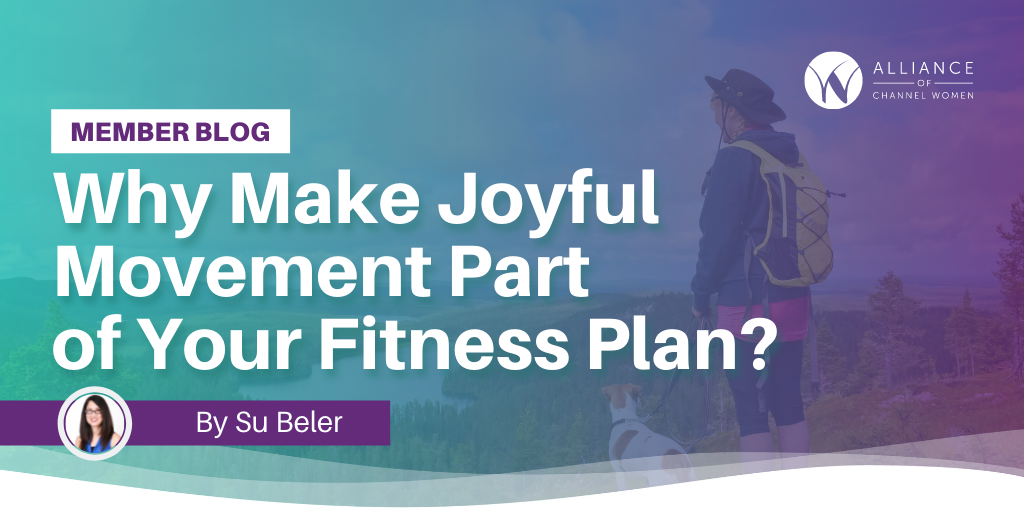 Is Joyful Movement a Part of Your Fitness Routine