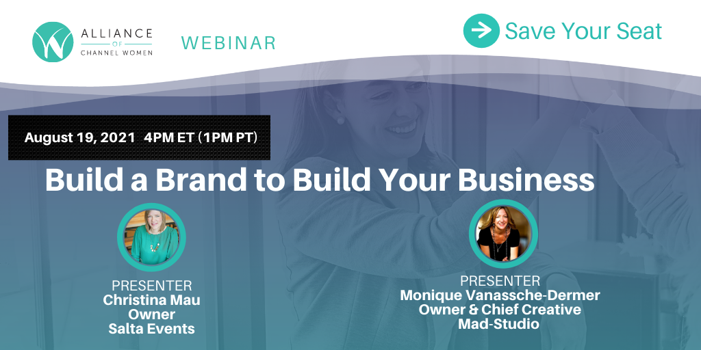 Build a Brand to Build Your Business – August 19, 2021 Webinar