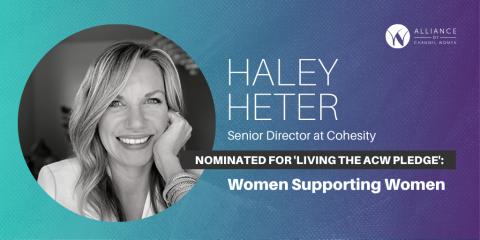 Haley Heter of Cohesity is Living the ACW Pledge