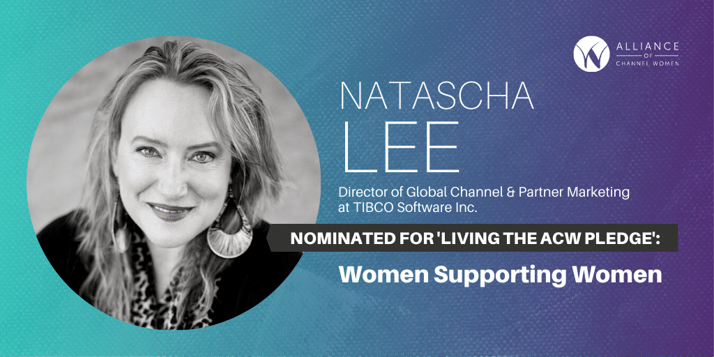 How Natascha Lee is Living the ACW Pledge: Women Supporting Women