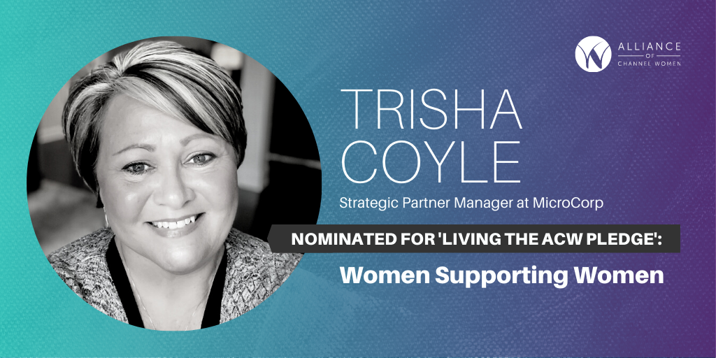 How Trisha Coyle is Living the ACW Pledge: Women Supporting Women