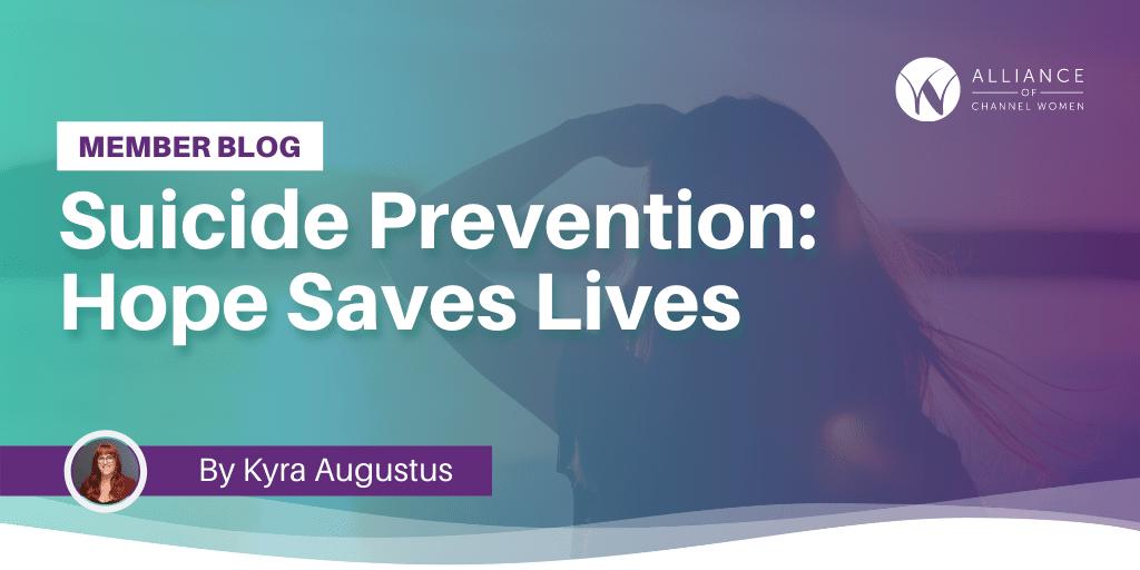 Suicide Prevention: Hope Saves Lives